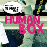 Human Box, mercredi 18 mars